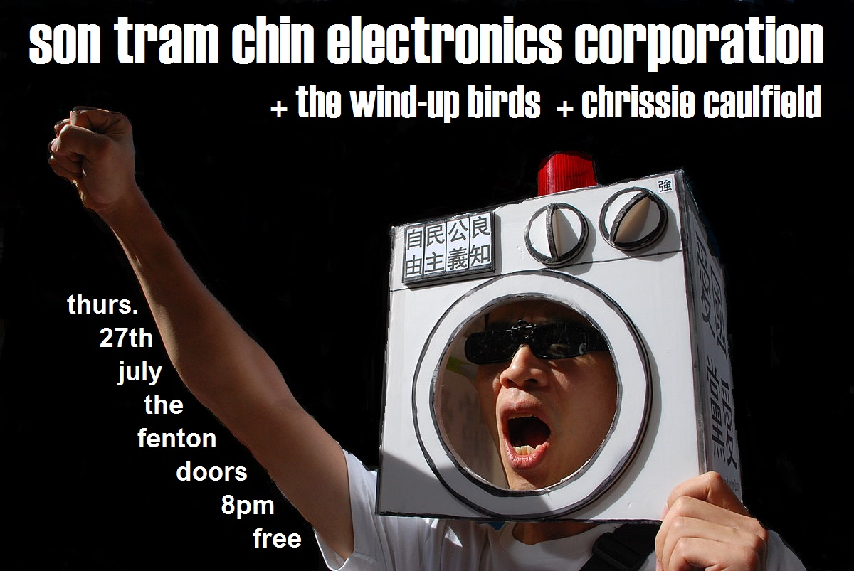 Son Tram Chin Electronics Corporation Live at The Fenton Leeds 00, Jul 27
